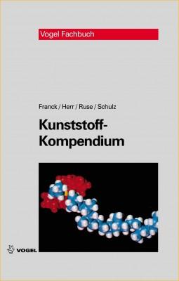 """Das Fachbuch """"Kunststoff-Kompendium"""" von Franck/Herr/Ruse/Schulz"""