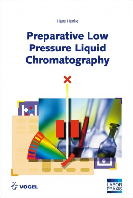 "The specialist book ""Preparative Low Pressure Liquid Chromatography"" of Hans Henke"