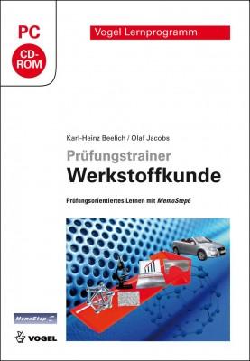 """Die CD-ROM """"Prüfungstrainer Werkstoffkunde"""" von Kal-Heinz Beelich und Olaf Jacobs"""
