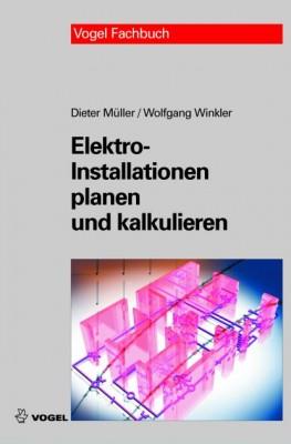 Elektro-Installationen planen und kalkulieren