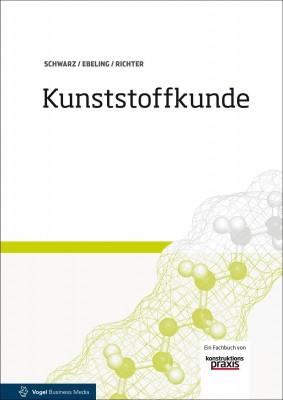 """Das Fachbuch """"Kunststoffkunde"""" von Schwarz, Ebling und Richter"""
