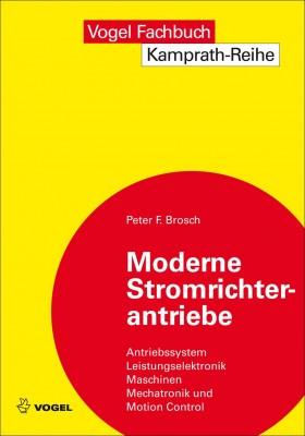 Moderne Stromrichterantriebe