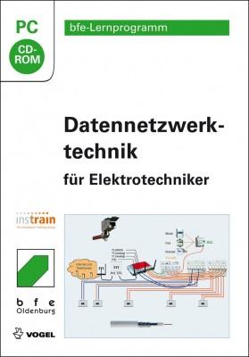 Datennetzwerktechnik für Elektrotechniker (CD-ROM)