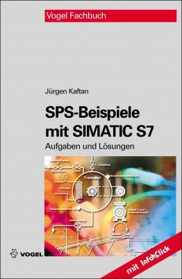 """Das Fachbuch """"SPS-Beispiele mit SIMATIC S7"""" von Jürgen Kaftan"""