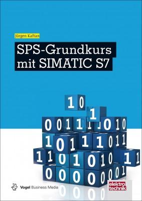 """Das Fachbuch """"SPS-Grundkurs mit SIMATIC S7"""" von Jürgen Kaftan"""