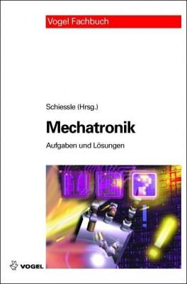 Mechatronik Aufgaben und Lösungen (E-Book)