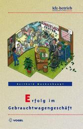 Erfolg im Gebrauchtwagengeschäft (E-Book)