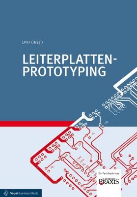"""Das Fachbuch """"Leiterplatten-Prototyping"""" von LPKF (Hrsg.)"""