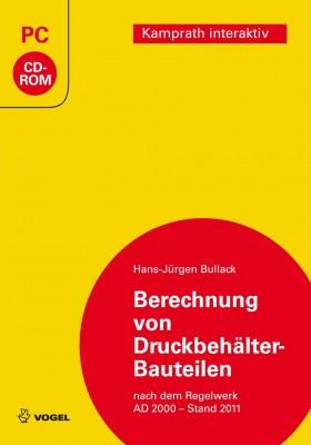 """Die CD-ROM """"Berechnung von Druckbehälter-Bauteilen"""" von Hans-Jürgen Bullack"""