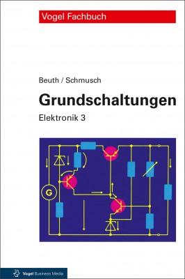Elektronik 3: Grundschaltungen