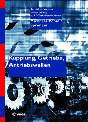 Kupplung, Getriebe, Antriebswellen | Fachbuch Meisterprüfung Kfz-Technik