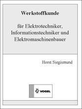 Werkstoffkunde für Elektrotechniker, Informations./Elektromaschinenbauer (E-Book)