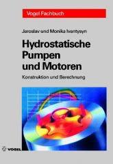 """Das Fachbuch """"Hydrostatsiche Pumpen und Motoren"""" von Jaroslav und Monika Ivantysyn"""