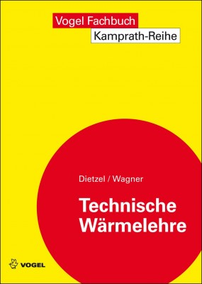 """Das Fachbuch """"Technische Wärmelehre"""" von Fritz Dietzel und Walter Wagner"""