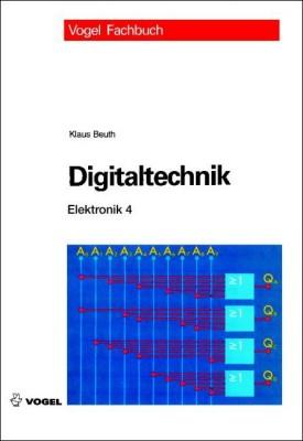 """Das Fachbuch """"Elektronik 4: Digitaltechnik"""" von Klaus Beuth"""