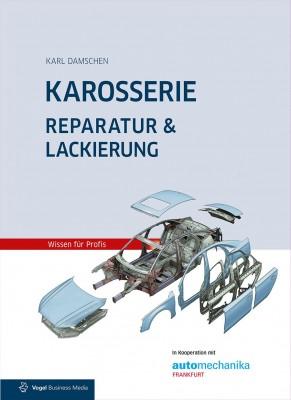 Karosserie - Reparatur & Lackierung | Buch autoFACHMANN