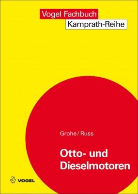 """Das Fachbuch """"Otto- und Dieselmotoren"""" von Grohe / Russ"""